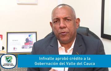 Infivalle aprueba crédito por $35.000 millones a la Gobernación del Valle